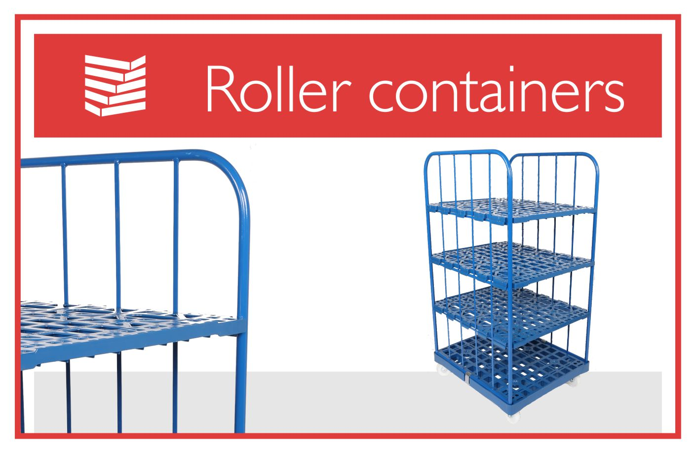 Roller containers